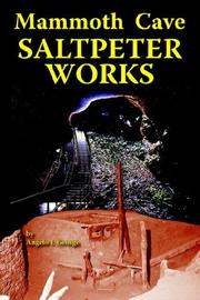 Cover of: Mammoth Cave Saltpeter Works | Angelo I. George