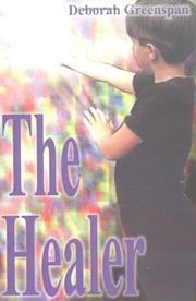 Cover of: The Healer | Deborah S. Greenspan