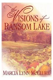 Cover of: The Visions of Ransom Lake