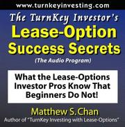Cover of: The TurnKey Investor's Lease-Option Success Secrets (The Audio Program)