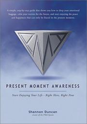 Cover of: Present Moment Awareness | Shannon Duncan