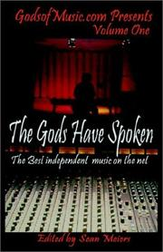 Cover of: The Gods Have Spoken the Best Indie Music on the Net