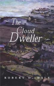 Cover of: The cloud dweller | Robert D. Hale