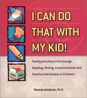 Cover of: I Can Do That With My Kid | Rhonda S. Kehlbeck