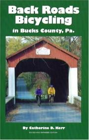 Cover of: Back Roads Bicycling in Bucks County, Pa | Catherine D. Kerr