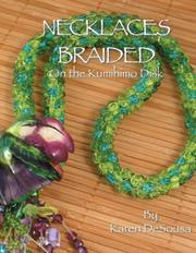 Cover of: Necklaces Braided on the Kumihimo Disk