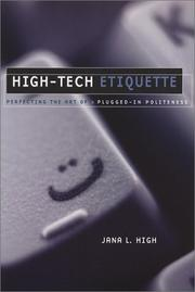 Cover of: High-tech etiquette | Jana L. High