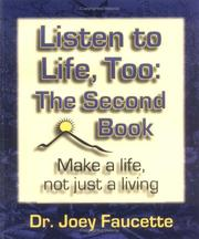 Cover of: Listen to Life, Too