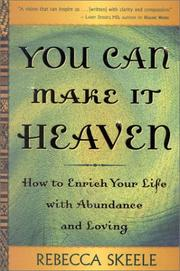 Cover of: You Can Make It Heaven