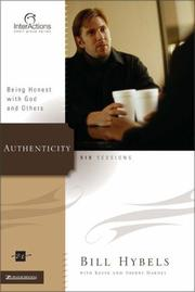 Cover of: Authenticity: Being Honest with God and Others (Interactions)