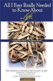 Cover of: All I Ever Really Needed to Know about Life, I Learned from a Rubber band