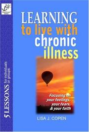 Cover of: Learning to Live with Chronic Illness Bible Study | Lisa Copen