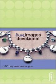 Cover of: True images devotional |