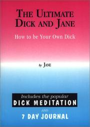 Cover of: The Ultimate Dick and Jane