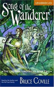 Cover of: Song of the Wanderer (The Unicorn Chronicles, Book 2)