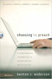 Cover of: Choosing to Preach | Kenton C. Anderson