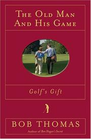Cover of: The Old Man and His Game (Golf's Gift)
