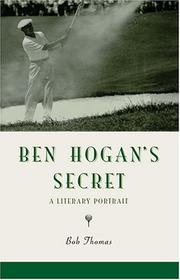 Cover of: Ben Hogan's Secret: A Literary Portrait