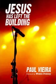 Cover of: Jesus Has Left the Building