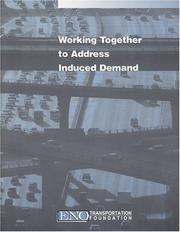 Working together to address induced demand