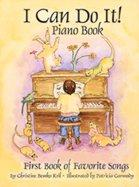 Cover of: I Can Do It! Piano Book | Christine Bemko Kril