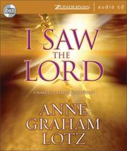 Cover of: I Saw the Lord: A Wake-Up Call for Your Heart