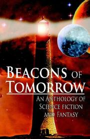 Beacons of Tomorrow by Bret M. Funk