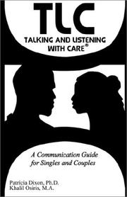 Cover of: Tlc Talking and Listening With Care | Patricia Dixon