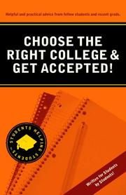 Cover of: Choose the right college & get accepted!