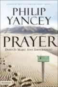 Cover of: Prayer: Does It Make Any Difference?