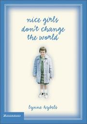 Cover of: Nice Girls Don't Change the World