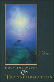 Cover of: Dolphins, myths & transformation