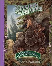 Cover of: Cinnamon & the April Shower/Canela y el aguacero de abril (Bilingual) (Solomon Raven Story, 3) |