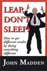 "Cover of: ""Leap, Don't Sleep!"" How To Get Different Results By Doing Something Different"