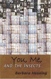 Cover of: You, me and the insects | Barbara Henning