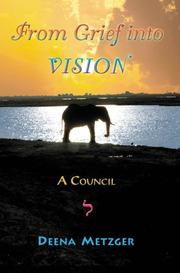 Cover of: From Grief Into Vision