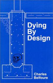 Cover of: Dying by Design | Charles A. Belfoure