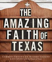 Cover of: The Amazing Faith of Texas