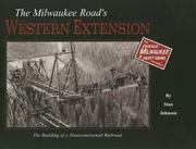 Cover of: The Milwaukee Road's Western Extension