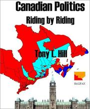 Canadian Politics, Riding By Riding: An In Depth Analysis Of Canada's 301 Federal Electoral Districts