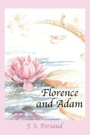 Cover of: Florence and Adam | Joseph  , S. Persaud