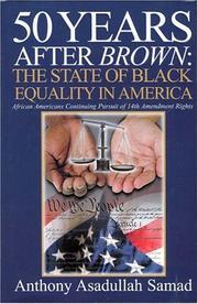 Cover of: 50 Years After Brown | Anthony Samad