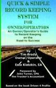 Quick & Simple Record Keeping for Owner/Operators by Timothy, D. Brady, Esta Klatzkin