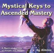 Cover of: Mystical Keys to Ascended Mastery
