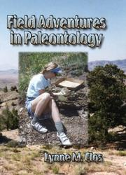 Cover of: Field Adventures in Paleontology | Lynne M. Clos