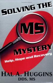 Solving the MS Mystery by Hal A. Huggins