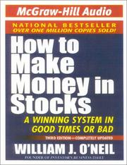 How to Make Money in Stocks by William J. O'Neil