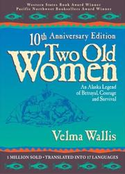 Cover of: Two Old Women | Velma Wallis