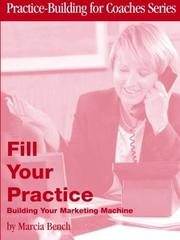 Cover of: Fill Your Practice | Marcia A. Bench