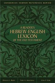 A reader's Hebrew-English lexicon of the Old Testament by Terry A. Armstrong